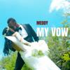 Meddy - My Vow artwork