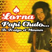 EUROPESE OMROEP | Papi Chulo... Te Traigo El MMMM (Radio Version) - Lorna