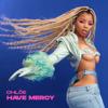 Chlöe - Have Mercy Grafik