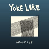 Yoke Lore - Fake You