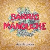 Barrio Manouche - Número 7