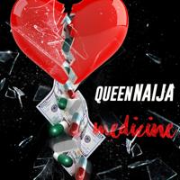 Queen Naija - Medicine