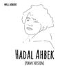 Will Adagio - Hadal Ahbek (Piano Version) artwork