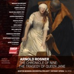 Boston Modern Orchestra Project - The Chronicle of Nine (The Tragedy of Queen Jane), Act 1