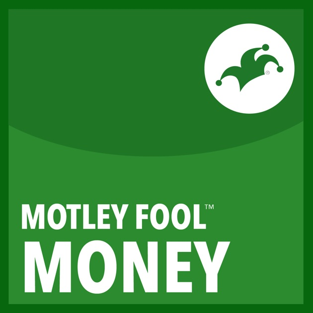 Motley Fool Money by The Motley Fool on Apple Podcasts