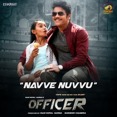 """Navve Nuvvu (From """"Officer"""") - Single - Ravi Shankar"""
