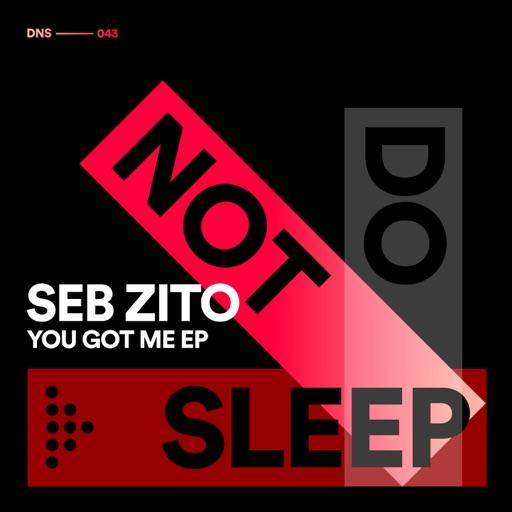 You Got Me by Seb Zito