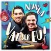 Nunca Vai Ser Eu feat Gabriel Diniz Single