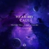 Trivecta, Gem & Tauri - Hear My Call (feat. Tyler Graves) - Extended Mix