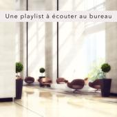 Une playlist à écouter au bureau – Musique chillout pour avoir effets positifs sur le cerveau au boulot, vie de bureau, musique motivationnelle pour trouver le sprint