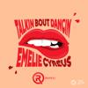 Refeci & Emelie Cyréus - Talkin Bout Dancin ilustración