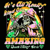 Death Valley Girls - It's All Really Kind of Amazing