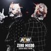 All Elite Wrestling - Zero Miedo (Lucha Bros Theme) artwork