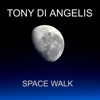 Tony Di Angelis - Space Walk artwork