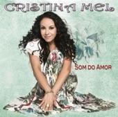Cristina Mel - Depois que o sol nascer