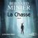 La Chasse - Bernard Minier