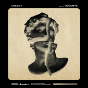 Goodbye - AREZRA