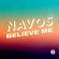 Believe Me - Navos
