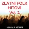 Zlatni Folk Hitovi, Vol. 2