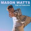 Mason Watts - The Afterlove artwork
