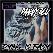 Dying Is Easy (feat. Danny Blu) artwork