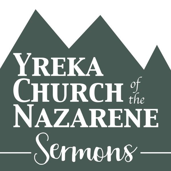 Yreka Church of the Nazarene - Sermons