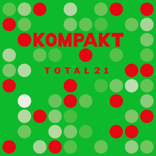 Kompakt: Total 21 by Various Artists