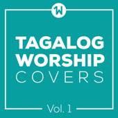 Tagalog Worship Covers, Vol. 1 - EP