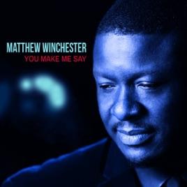 Matthew Winchester Soul Singer