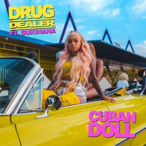 Drug Dealer (feat. Sukihana) - Single Mp3 Download