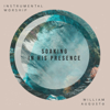 Soaking in His Presence (Instrumental Worship) - William Augusto