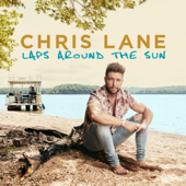 I Don't Know About You-Chris Lane