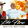 Mattie Nottage - Like Fire artwork