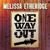 Melissa Etheridge - For The Last Time