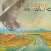 Carol Markstrom - Fooled into Love