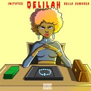 Delilah (feat. Bella Shmurda)