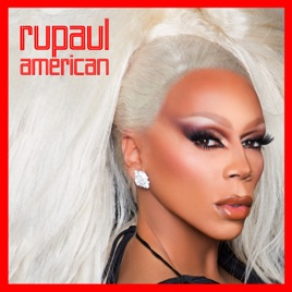 RuPaul – American (feat. The Cast of RuPaul's Drag Race, Season 10) – Single [iTunes Plus M4A] | iplusall.4fullz.com