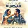 Nikke Nikke Khawab - Single, Happy Raikoti