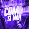 Nicolas Maulen & DJ ALEX - Como Si Nah (Remix) ilustración
