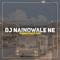 Download Lagu Rahmad Fauzi Rmx - DJ Nainowale Ne mp3