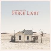 The Stubborn Lovers - Porch Light
