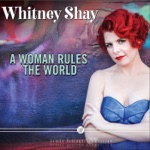 Whitney Shay - Ain't No Weak Woman