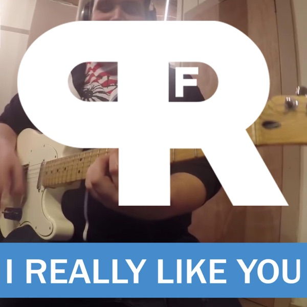 I Really Like You - Single