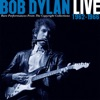 Live 1962-1966: Rare Performances from the Copyright Collections, Bob Dylan