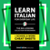 Innovative Language Learning, LLC - Learn Italian for Everyday Life: The Big Lessons Collection for Beginners Audiobook (Original Recording)