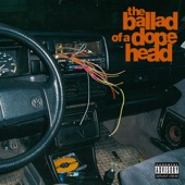 The Ballad of a Dopehead