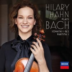 Hilary Hahn plays Bach: Violin Sonatas Nos. 1 & 2; Partita No. 1 - Hilary Hahn Album Cover