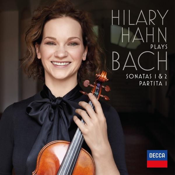 Hilary Hahn - Hilary Hahn plays Bach: Violin Sonatas Nos. 1 & 2; Partita No. 1 album wiki, reviews