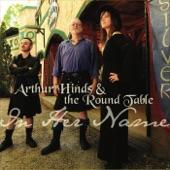 Arthur Hinds & the Round Table - Pagan Radio