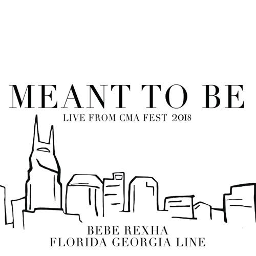 Florida Georgia Line & Bebe Rexha - Meant to Be